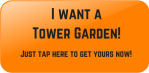 Order Tower Garden button.